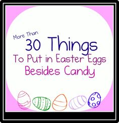 30 Things to Put in Easter Eggs Besides Candy