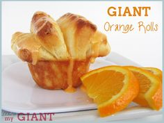 Giant Sweet Orange Rolls