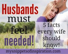 Husbands must feel needed! #marriage #love #husband #wife