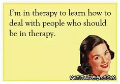 therapy-learn-deal-people-should-ecard                                                                                                                                                                                 More