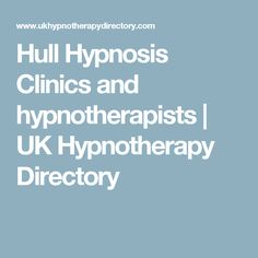 Hull Hypnosis Clinics and hypnotherapists | UK Hypnotherapy Directory