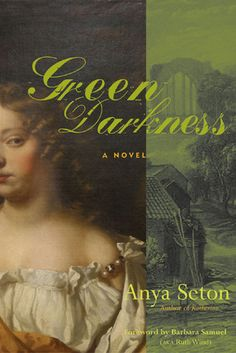 Green Darkness by Anya Seton