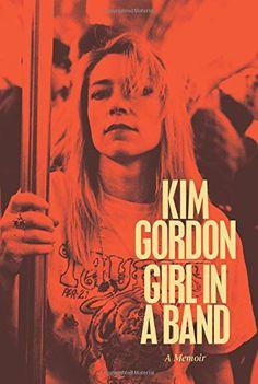 Girl in a Band: A Memoir by Kim Gordon http://www.amazon.com/dp/0062295896/ref=cm_sw_r_pi_dp_eqYgvb0A8M1J2