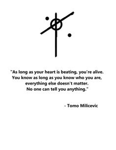 tomo milicevic quote 1 - made by me