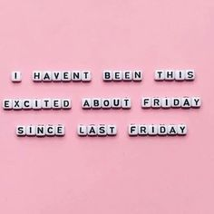 Oh hey Friday! What fabulous things do you have planned this weekend? Quote Aesthetic, Pink Aesthetic, Stealing Quotes, Christopher Jackson, Belly Laughs, Laughter, Friday, How To Plan, Rock
