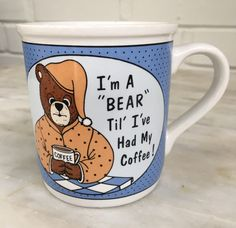"""vintage """"I'm a BEAR til I've had my coffee!"""" mug, coffee lover, morning coffee, bear, House of Lloyd, 1988 by MotherMuse on Etsy"""