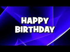 ♪♪ HAPPY BIRTHDAY ♪♪ - YouTube