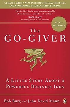 Ladda Ner och Läs På Nätet The Go-Giver Gratis Bok PDF/ePub - Bob Burg & John David Mann, 'Most people just laugh when they hear that the secret to success is giving . Then again, most people are nowhere. Seth Godin, Stephen Covey, Got Books, Books To Read, Quick Reads, Secret To Success, Penguin Books, What To Read, Book Photography