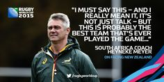 BEST EVER? #RSA coach Heyneke Meyer doesn't hold back in his praise for the #NZL team his players face on Saturday
