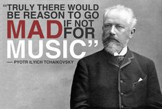 tchaikovsky quote - Google Search