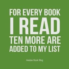 For every book I read..........