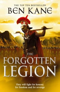 The Forgotten Legion: (The Forgotten Legion Chronicles No. 1) by Ben Kane, http://www.amazon.ca/dp/B0031RS3GW/ref=cm_sw_r_pi_dp_20Hptb1851HE5
