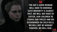 Lily: The day a good woman will have to undergo such indignity is almost past. We will not have to suffer, our children to starve and freeze and die dishonored on cold hills. We will not be hungry forever. We will rise.  More on: http://www.magicalquote.com/series/penny-dreadful/ #Lily #PennyDreadful