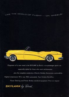 1953 Buick Skylark Like the World of Flight Print Advertisement