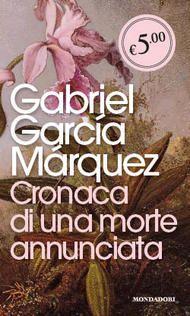 Cronaca di una morte annunciata - Gabriel Garcia Marquez - 586 recensioni su Anobii