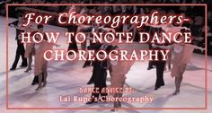Lai Rupe's Choreography will outline some of our great dance formations to help you create better and more intriguing dance routines.