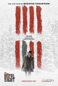 The Hateful Eight - Movie Posters