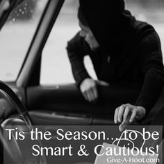 Tis the Season… to be Smart & Cautious!