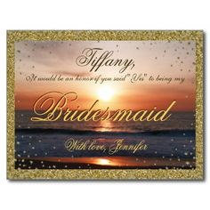Will You Be My Bridesmaid? Golden Sand / Sunset