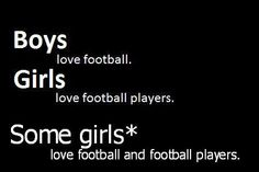 football, text, girls, quote, boys, true