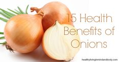 15 Health Benefits of Onions - Do you include them in your low carb diet?