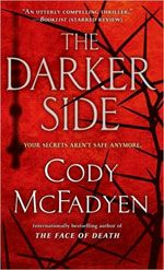 cody mcfadyen - Only 4 books available, but A MUST READ!!!!!!!!!!
