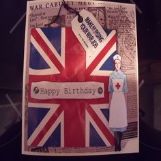 Handmade Birthday Card gift idea by Denise Watson found on MyOwnCreation: Union Jack shown on newspaper war article with nurse and tag
