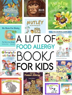 Children's Food Allergy Books for kids. A list of great books for kids to read about peanut, dairy, egg, shellfish allergies and other allergies. Tree Nut Allergy, Egg Allergy, Peanut Allergy, Allergy Free, Shellfish Allergy, Kids Allergies, Childrens Meals, Tree Nuts, Healthy Kids