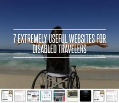 7 Extremely Useful Websites for Disabled Travelers → Travel