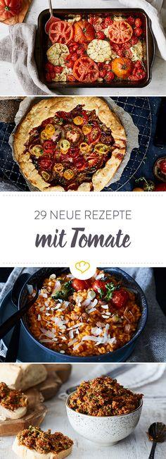 Wir lieben Tomaten: 29 Ideen für Ofengerichte, Salate und Co.