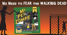 FREE on Amazon Kindle Sunday 23 in honor of tonight's premiere #FearTWD http://www.amazon.com/dp/B00CBD5AMC/ There's no need to fear the walking dead. My Pet Zombie is a children's picture book specifically written to gently introduce small kids to the concept of zombies without giving them nightmares. Bonus Free Coloring Book :-)