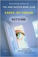 Wit's End by Karen Joy Fowler.  So funny.  I'll be looking for more of hers.