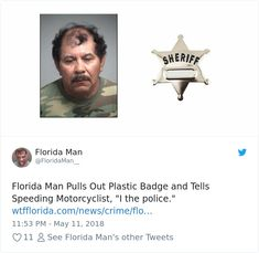 60 Times Florida Man Did Something So Crazy We Had To Read The Headings Twice Florida Man Meme, Florida Funny, Stupid Funny Memes, Funny Posts, Funny Stuff, Random Stuff, Funny Things, Funny Headlines, Amigurumi