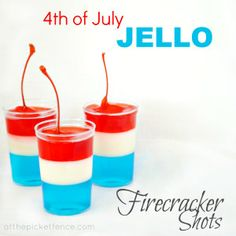 Firecracker 4th of July Jello Shots! - At The Picket Fence