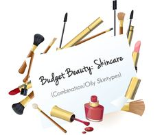 Pakistani Beauty Blog, Reviews & Swatches | Sara Hassan's Blog: Budget Beauty: Skincare Products (Combination/Oily Skin)