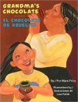 """Reading Rock Stars 2013 Rio Grande Valley book: """"Grandma's Chocolate / El chocolate de Abuelita"""" by Mara Price"""