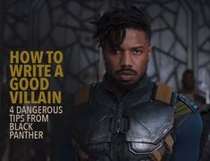 Marvel& Black Panther created perhaps the most compelling villain in the Marvel Cinematic Universe. Killmonger& motivations, actions, and backstory were expertly crafted. Here& what writers can learn from Black Panther about how to write a good villain. Book Writing Tips, Writing Resources, Writing Help, Writing Skills, Writing Prompts, Writing Ideas, Writing Websites, Writing Corner, Writing Notebook