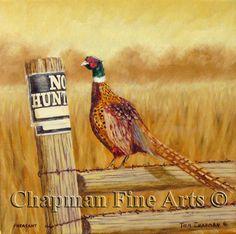 "No Hunting, Pheasant, 8 x 8"" oil http://fineartamerica.com/art/all/tom+chapman/all"