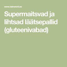 Supermaitsvad ja lihtsad läätsepallid (gluteenivabad)