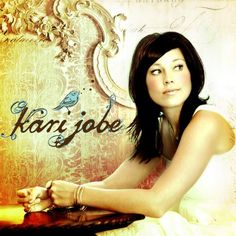 Kari Jobe. I use to not like her music..but now I really enjoy listening to it. Funny how things change like that.