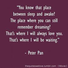 that's where I'll always wait