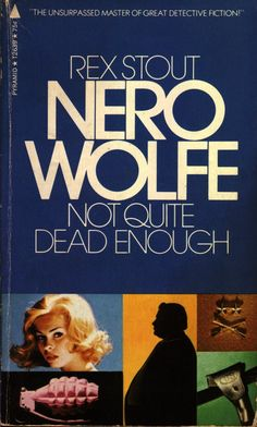 Tenth Nero Wolfe book.