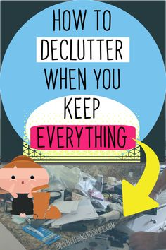 How to declutter when you're prone to keeping anything and everything Declutter Home, Declutter Your Life, Organizing Your Home, Organizing Tips, Cleaning Hacks, Cleaning Schedules, Clutter Organization, Organization Ideas, Clutter Solutions