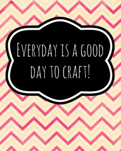 4 {Free} Craft Room Printables