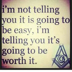 Definitely not easy, but most definitely worth it! Masonic Order, Masonic Art, Masonic Lodge, Masonic Symbols, Masons Masonry, Quiet People, Words Of Comfort, Mind Tricks, Soul Searching