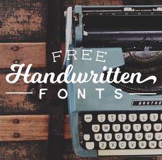 Free handwritten fonts to add to your library.