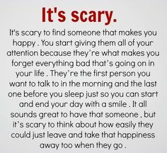 New Quotes Love Hurts Feelings Relationships Scary 28 Ideas Love Is Scary Quotes, Soulmate Love Quotes, I Love You Quotes, Hurt Quotes, Love Yourself Quotes, New Quotes, Funny Quotes, Life Quotes, Inspirational Quotes
