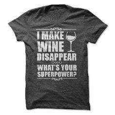 t-shirt I Make Wine Disappear Tee