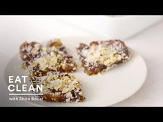 No-Bake Coconut Date Bars - Eat Clean with Shira Bocar - YouTube