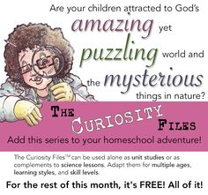 The Curiosity Files--For the rest of March, free science curriculum - $125 value - NO CHARGE----- Spread the word. This entire series - normally $125 - is 100% off right now! Use coupon code CELEBRATE (all caps). http://www.theoldschoolhouse.com/product/curiosity-files-the-series/